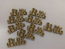 wooden craft BE MY VALENTINE shapes, laser cut 3mm mdf embellishments